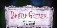 Beetle Geezer