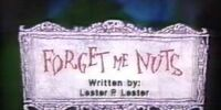 Forget Me Nuts