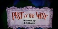 Pest o' the West