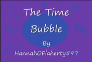 TITLECARD The Time Bubble
