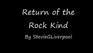 TITLECARD Return of the Rock Kind