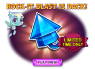 Rock-it Blast Return Ad