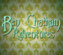 The Ben Chatham Adventures Wiki