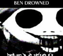 BEN DROWNED: The Musical