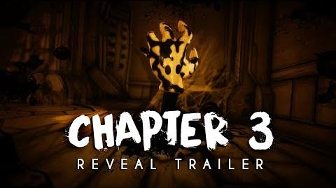 """Bendy and the Ink Machine Chapter Three"" - Reveal Trailer 2017"