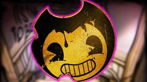 Bendy and the Ink Machine Chapter 2 The old Song