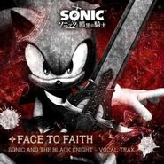 304px-Face To Faith - Sonic and the Black Knight - Vocal Trax