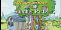 The Berenstain Bears and the Slumber Party (episode)