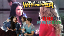 Best Friends Whenever - A Time to Double Date Logo