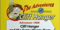 Cliff Hanger and the Fuzzy Wuzzy Bear and the Big Wig