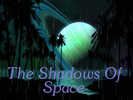 The Shadows of Space