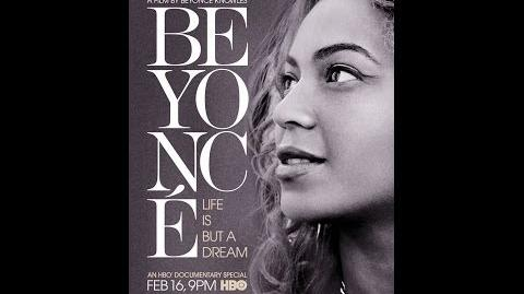 Beyoncé - Life Is But A Dream - Full - (Subtitulada Español)