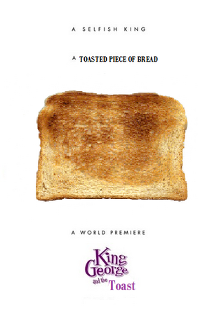 King George and the Toast poster