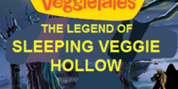 The Legend of Sleeping Veggie Hollow