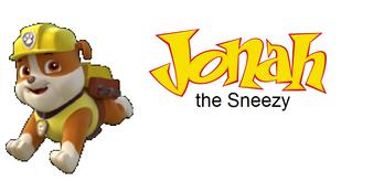 Jonah the Sneezy