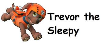 Trevor the Sleepy