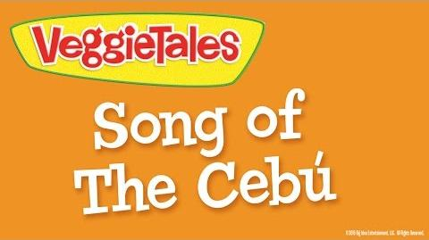 VeggieTales Song of the Cebu - Silly Song