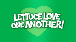 LettuceLoveOneAnotherTitleCard