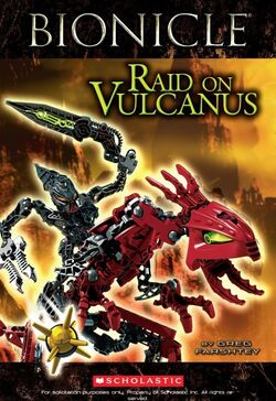 BIONICLE- Raid on Vulcanus