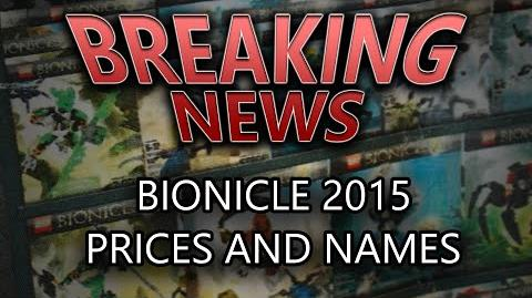 BIONICLE 2015 Updated Set Names - Protectors, Prices