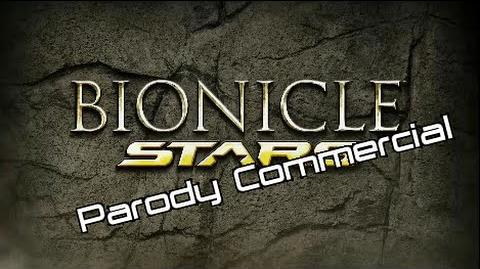 BIONICLE Stars Parody Commercial