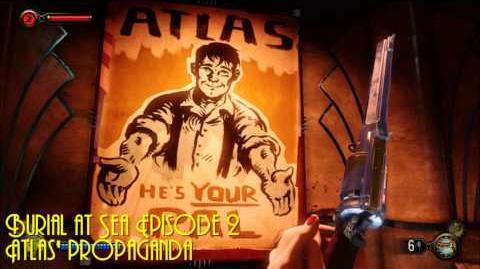 Burial at Sea Episode 2 Atlas' Propaganda