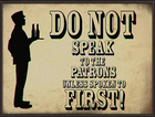 Columbia Do Not Speak to Patrons Propaganda