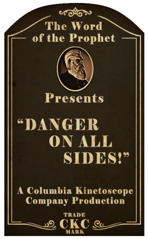 File:Kinetoscope Danger On All Sides.png