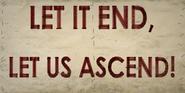 Picket Let It End, Let Us Ascend!