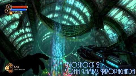 Bioshock 2 Sofia Lamb's Propaganda