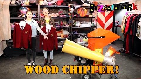 Wood Chipper Bizaardvark Disney Channel