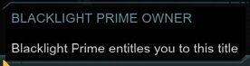 Blacklight Prime Owner