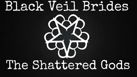 Black Veil Brides - The Shattered God - Lyrics
