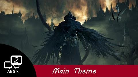 Bloodborne Soundtrack OST - Main Theme