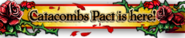 Catacombs Pact Banner February 2015