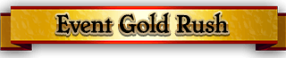 Event Gold Rush