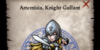 Artemisia, Knight Gallant
