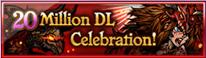 20 Million Download Celebration