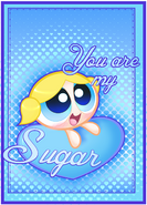 Ppg valentine you are my sugar by jksketchy-d4oo5hf