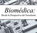Biomedica: Desde la perspectiva del Estudiante, Book
