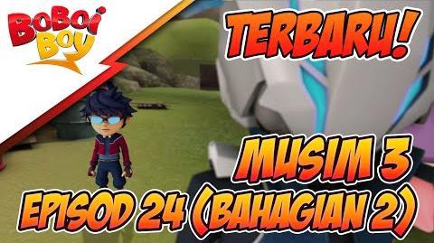 TERBARU! BoBoiBoy Musim 3 Episod 24 Musuh Baru & Lama (Bahagian 2)-0