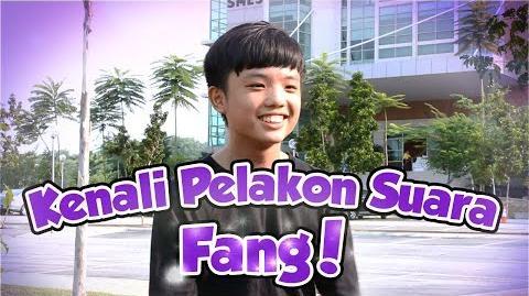 Interview bersama pelakon suara Fang Wai Kay!