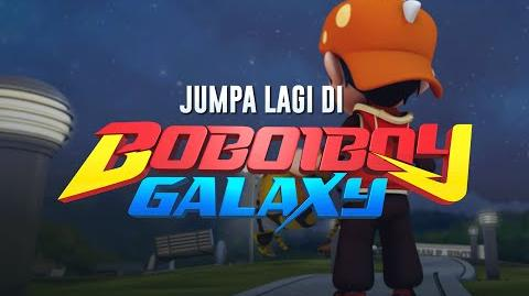 BoBoiboy Jumpa lagi di BoBoiBoy Galaxy!
