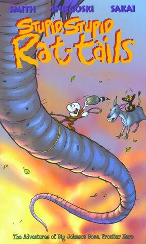 File:Stupid, Stupid Rat-Tails The Adventures of Big Johnson Bone, Frontier Hero.jpg