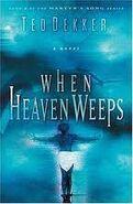When Heaven Weeps 2