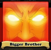 Bigger Brother Avatar