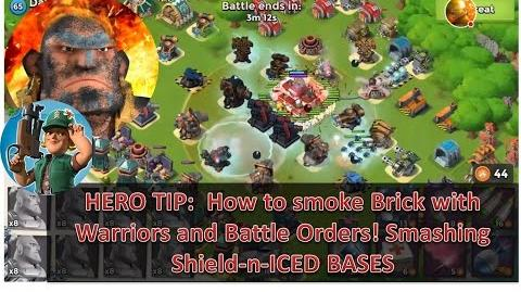 Hero Tip Smoking Brick with Warriors and Battle Orders, Smashing Shielded Iced bases Boom Beach