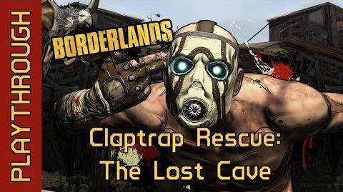 Claptrap Rescue The Lost Cave