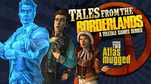 Tales from the Borderlands - Episode 2, 'Atlas Mugged' Trailer