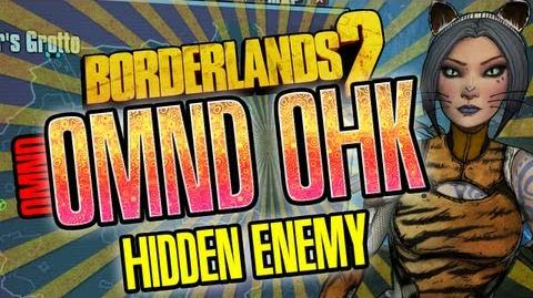 Borderlands 2 Omnd Omnd Ohk Hidden Enemy